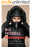 ReEmergence: A Sci Fi Novella (The ReBound Trilogy Book 2)