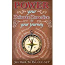 POWER YOUR PRIVATE PRACTICE: YOUR JOURNEY