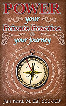 POWER YOUR PRIVATE PRACTICE: YOUR JOURNEY by [Ward, Jan]