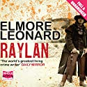 Raylan Audiobook by Elmore Leonard Narrated by Nick Landrum