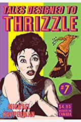 Tales Designed To Thrizzle #7 Kindle Edition