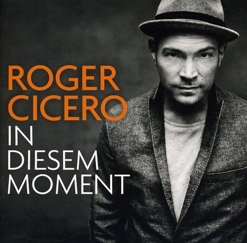 In diesem moment | roger cicero – download and listen to the album.