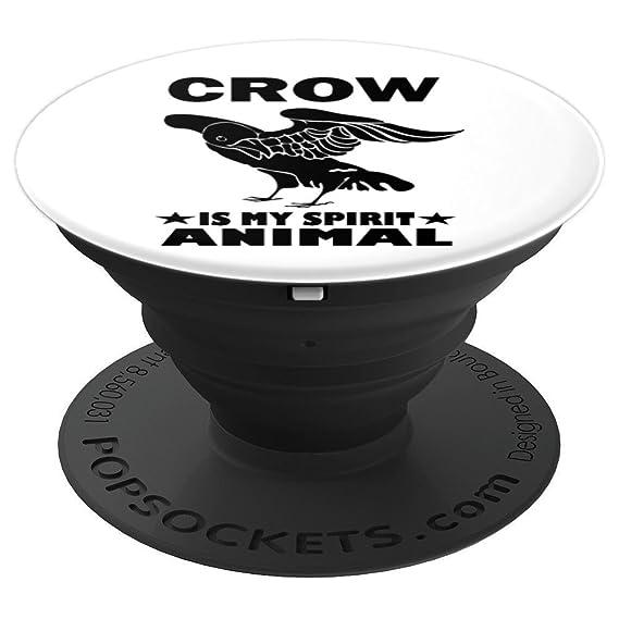 Amazon Crow Is My Spirit Animal Funny Bird Gift Popsockets