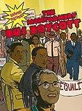 The Montgomery Bus Boycott, Kerri O'Hern and Frank Walsh, 0836862570