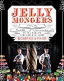 Jellymongers, Harry Parr and Sam Bompas, 1402784805
