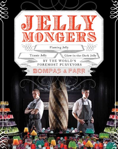 Jellymongers: Glow-in-the-Dark Jelly, Titanic Jelly, Flaming Jelly