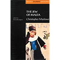 The Jew of Malta: Christopher Marlowe (Revels Student