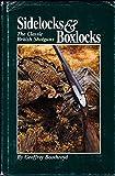 img - for Sidelocks and boxlocks : the classic British shotguns book / textbook / text book