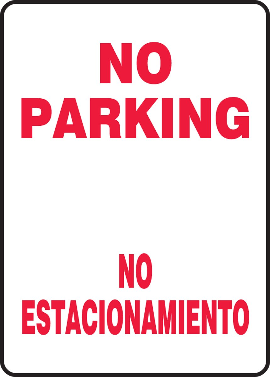 LegendNO PARKING//NO ESTACIONAMIENTO Accuform SBMVHR919VA Aluminum Sign 14 Length x 10 Width Red on White