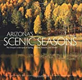 Arizona Scenic Seasons, Susan Lamb, 0982278802