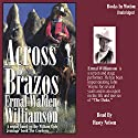 Across the Brazos Audiobook by Ermal Walden Williamson Narrated by Rusty Nelson