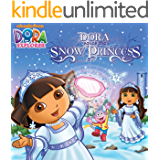 Dora Saves the Snow Princess (Dora the Explorer)