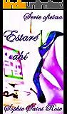 Estaré ahí (Spanish Edition)