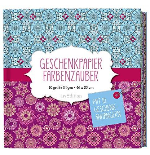 Geschenkpapier Farbenzauber: 10 große Bögen / 46 x 85,5 cm (Geschenkpapier-Buch)