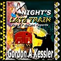 Knight's Late Train: The E Z Knight Reports Audiobook by Gordon Kessler Narrated by Michael Sears