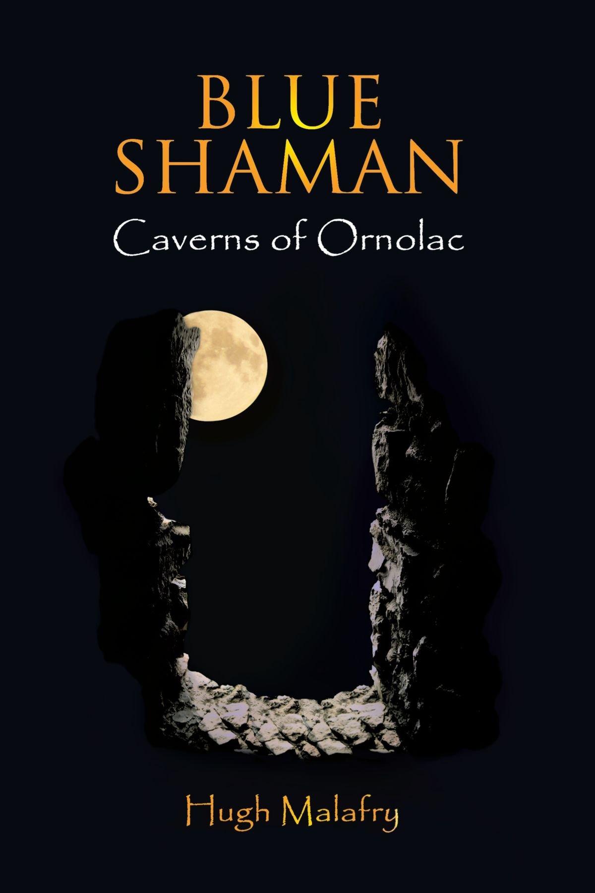 Download Blue Shaman: Caverns of Ornolac pdf epub