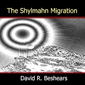 The Shylmahn Migration | David R. Beshears