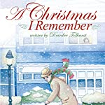 A Christmas I Remember  | Deirdre Tolhurst