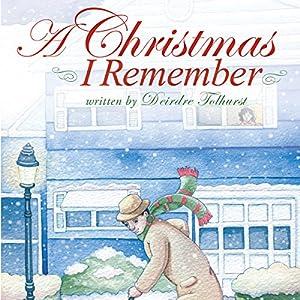 A Christmas I Remember Audiobook