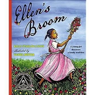 Ellen's Broom (Coretta Scott King Honor - Illustrator Honor Title)