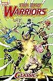 New Warriors Classic - Volume 2