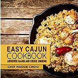 Easy Cajun Cookbook: Authentic Cajun and Creole Cooking