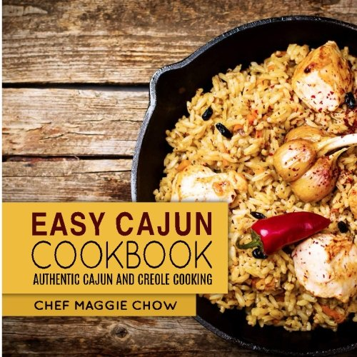 Search : Easy Cajun Cookbook: Authentic Cajun and Creole Cooking