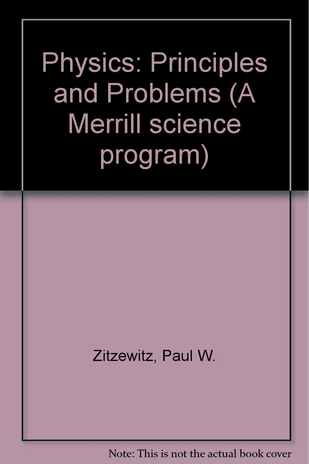 Buy Physics: Principles and Problems (A Merrill science program) Book  Online at Low Prices in India | Physics: Principles and Problems (A Merrill  science ...