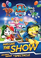 PAW Patrol: Pups Save the Show