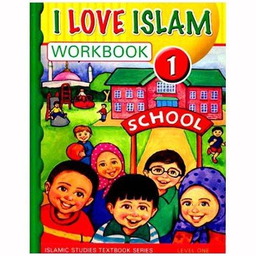 I Love Islam Workbook: Level 1 ebook
