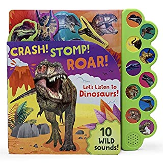 Crash! Stomp! Roar! Let's Listen to Dinosaurs!