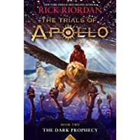 The Dark Prophecy (The Trials of Apollo, Book Two) (Trials of Apollo, 2)