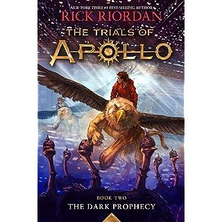 The Dark Prophecy (The Trials of Apollo, Book Two) (Trials of Apollo (2))