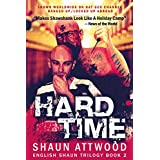 Hard Time: New Edition (English Shaun Trilogy Book 2)