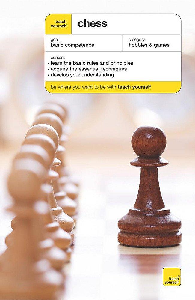 Read Online Teach Yourself Chess (Teach Yourself Sports & Games) pdf epub