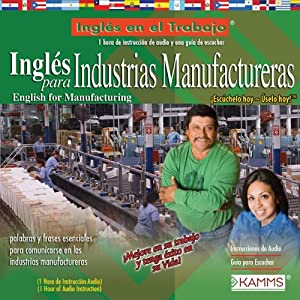 Ingles para Industrias Manufactureras (Texto Completo) [English for Manufacturing Industries ] Audiobook