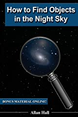 How to Find Objects in the Night Sky Paperback