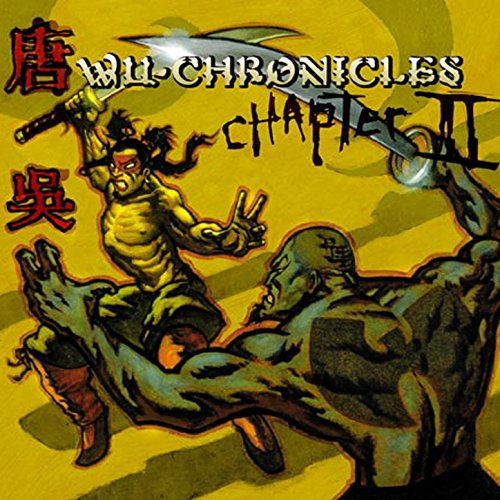 Wu-Chronicles: Chapter 2 [Expl...