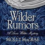 Wilder Rumors | Molly MacRae