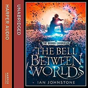 The Bell Between Worlds Audiobook