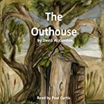 The Outhouse | David W. Gordon