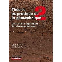 THÉORIE ET PRATIQUE DE LA GÉOTECHNIQUE T.02