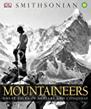 Smithsonian Mountaineers, Dorling Kindersley Publishing Staff, 0756686822