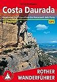 Costa Daurada (Dorada): Katalonien Süd: Barcelona bis Naturpark dels Ports