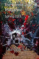 The Horror Zine Magazine Spring 2013 Paperback