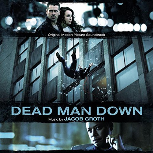 Dead Man Down (2013) Movie Soundtrack