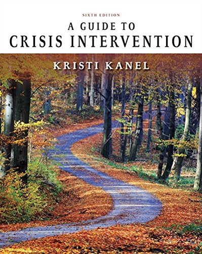 A Guide to Crisis Intervention (MindTap Course List)
