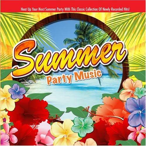 Summer Party Music - Hot Summer Sun The City In