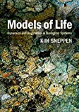 Models of Life: Dynamics and Regulation in Biological Systems