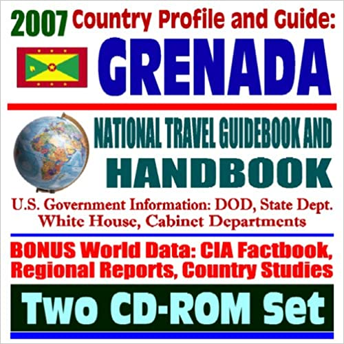 2007 Country Profile and Guide to Grenada - National Travel
